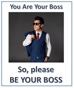 moral stories related to confidence - you are your boss, be your boss