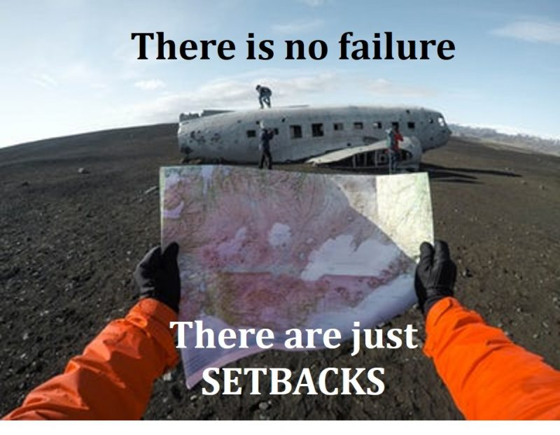 how to overcome obstacles in life-no failure just setbacks